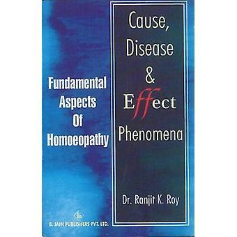 Cause - Disease and Effect Phenomena by Ranjit K. Roy - 9788180561733