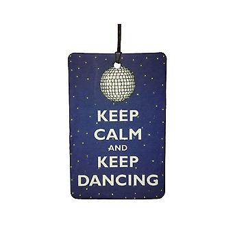Keep Calm And Keep Dancing Car Air Freshener