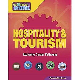 Hospitality & Tourism (Bright Futures Press: World of Work)