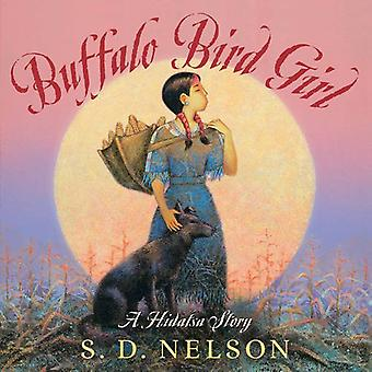 Buffalo fuglen Girl: En Hidatsa historie