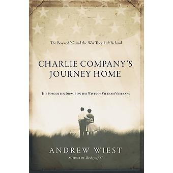 Charlie Companys Journey Home by Andrew Wiest