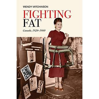 Fighting Fat by Wendy Mitchinson