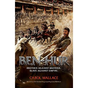 Ben Hur by Carol Wallace