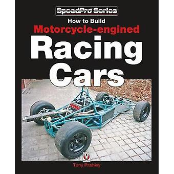 How to Build Motorcycleengined Racing Cars by Tony Pashley