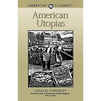 American Utopias by Nordhoff & Charles