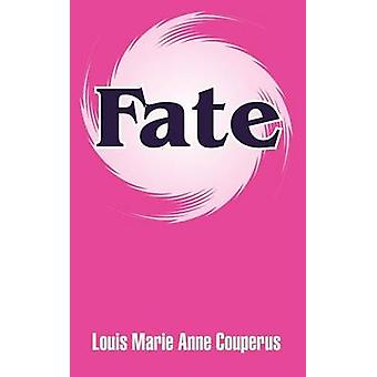 Fate by Couperus & Louis Marie Anne