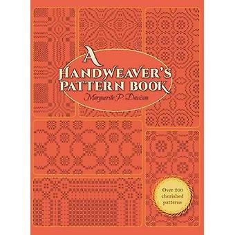 A Handweavers Pattern Book by Davison & Marguerite Porter