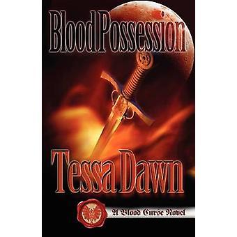 Blood Possession by Dawn & Tessa