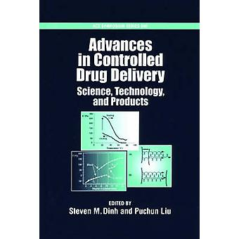 Advances in Controlled Drug Delievery Science Technology and Products by Liu & Puchun