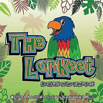 The Lorikeet Breakfast in the Rainforest by Blacks Publishing