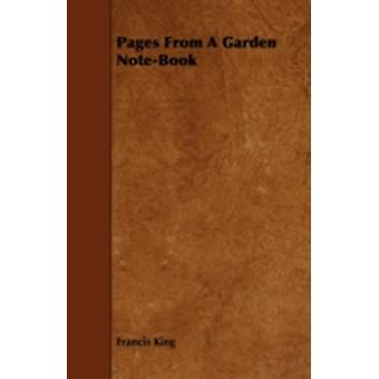 Pages From A Garden NoteBook by King & Francis