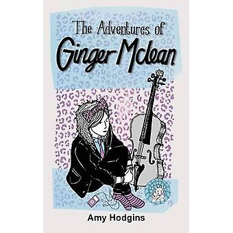 The Adventures of Ginger McLean by Hodgins & Amy