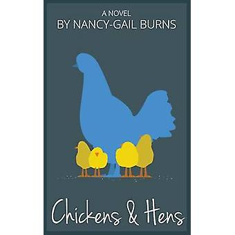 Chickens  Hens by Burns & NancyGail