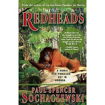 Redheads A Comic EcoThriller Set in Borneo by Sochaczewski & Paul Spencer