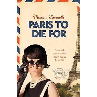 Paris to Die For by Kenneth & Maxine