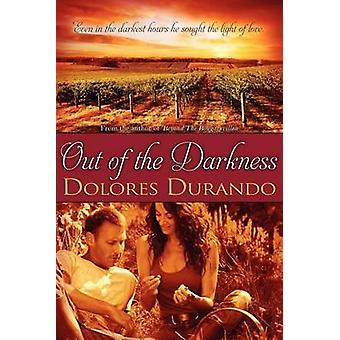 Out of the Darkness by Durando & Dolores