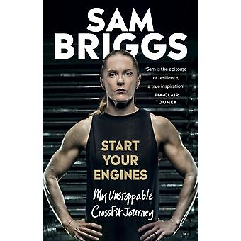 Start Your Engines by Sam Briggs