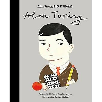 Alan Turing by Maria Isabel Sanchez Vegara - 9780711246775 Book
