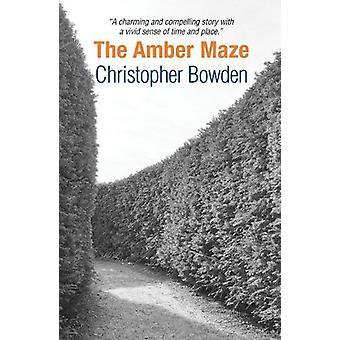 Das Bernstein-Labyrinth von Christopher Bowden - 9780955506758 Buch