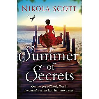 Summer of Secrets - A riveting and heart-breaking novel about dark sec