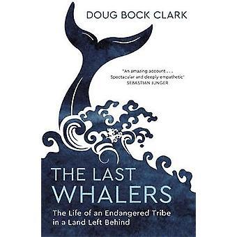 Les derniers baleiniers - La vie d'une tribu en voie de disparition dans un pays à gauche Behi