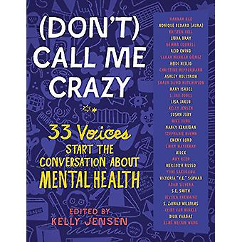 (Don't) Call Me Crazy by Kelly Jensen - 9781616207816 Book