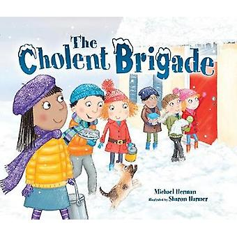 The Cholent Brigade by Michael Herman - 9781512408454 Book