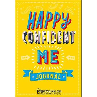 Happy Confident Me Journal - A daily journal to develop gratitude - co