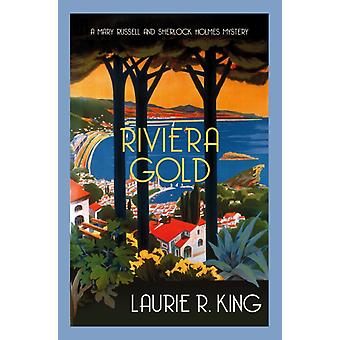 Riviera Gold by Laurie R King