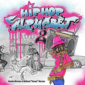 Hip-Hop Alphabet 2 by Howie Abrams - 9781682618455 Book