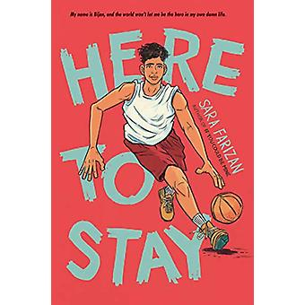 Here to Stay by Sara Farizan - 9781616209858 Book