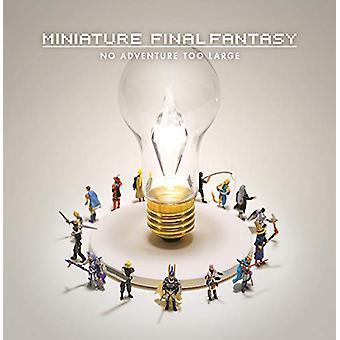 Miniature Final Fantasy by Tatsuya Tanaka - 9781506713533 Book