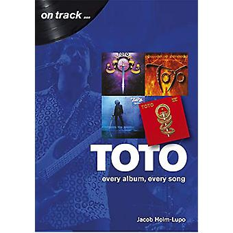 Toto - Every Album - Every Song  (On Track) by Jacob Holm-Lupo - 97817