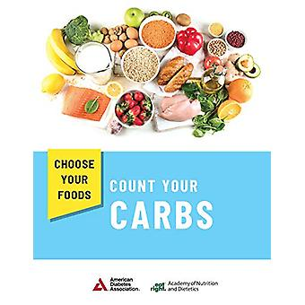 Choose Your Foods - Count Your Carbs (10 Pack) by Academy of Nutrition