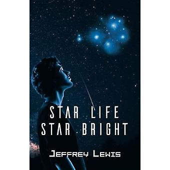 Star Life - Star Bright by Jeffrey Lewis - 9781787108677 Book
