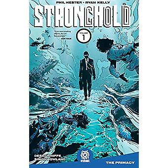 Stronghold - Vol 1 by Phil Hester - 9781949028201 Book