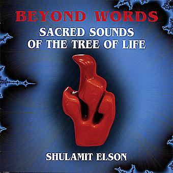 Shulamit Elson - Beyond Words Sacred Sounds of the Tree of Life [CD] USA import
