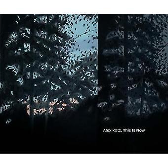 Alex Katz - This Is Now