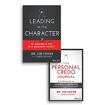 Leading with Character by Jim LoehrCaren Kenney