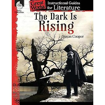 The Dark Is Rising An Instructional Guide for Literature Great Works