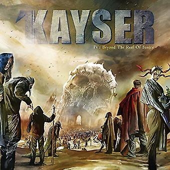 Kayser - IV : Beyond the Reef of Sanity [Vinyl] USA import