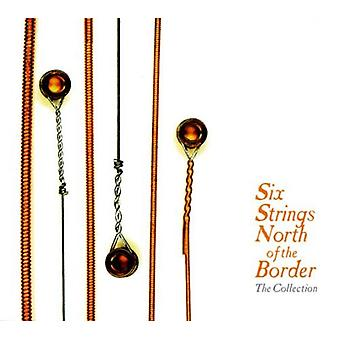 Six cordes au nord de la frontière - Six cordes au nord de la frontière [CD] USA import