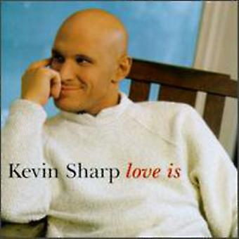 Kevin Sharp - Love Is [CD] USA import