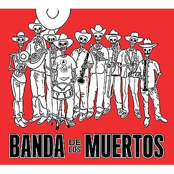 Banda De Los Muertos - Banda De Los Muertos [CD] USA import