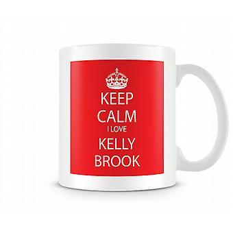 Houd kalm ik liefde Kelly Brook afgedrukt mok