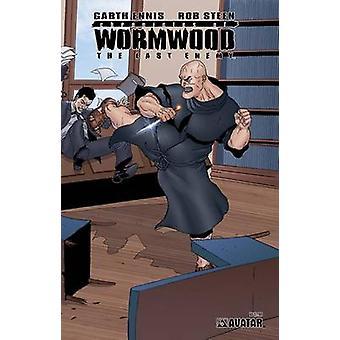 Chronicles of Wormwood Last Enemy by Garth Ennis & By artist Rob Steen