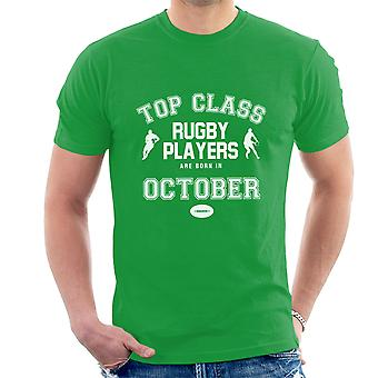 Top Class Rugby Players Are Born In October Men's T-Shirt