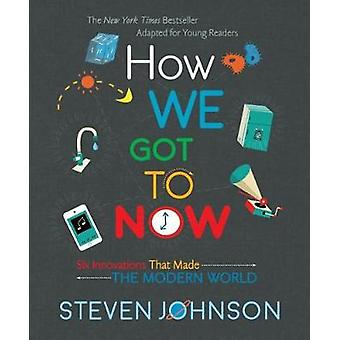 How We Got To Now by How We Got To Now - 9780425287781 Book