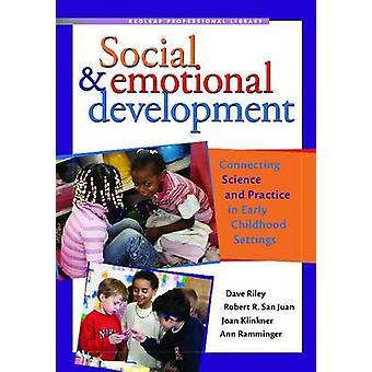 Sociala och emotionella utveckling - ansluta vetenskap och praktik i