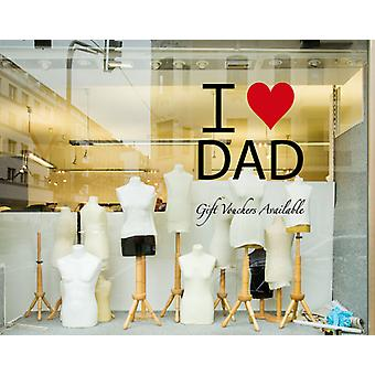 Fathers Day I Love Dad Window Wall Shop Sticker